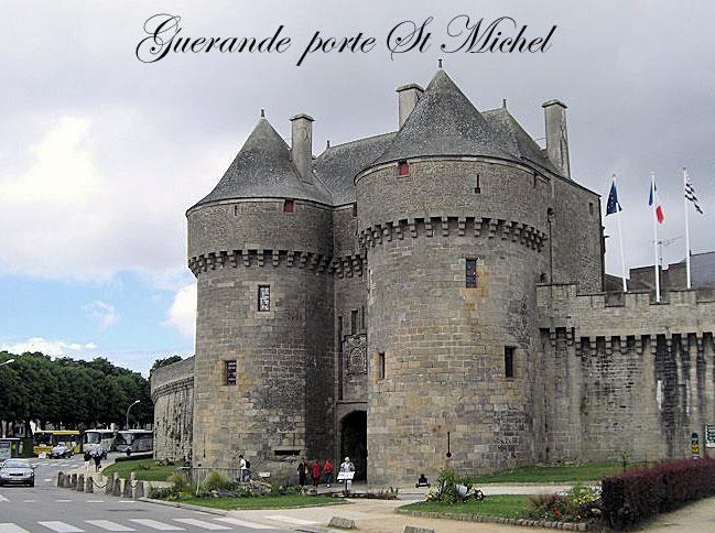 Guerande et sa porte st michel for Porte unie st michel